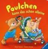 Paulchen kann das schon alleine - Katja Senner, Sandra Grimm