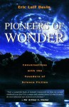 Pioneers of Wonder: Conversations With the Founders of Science Fiction - Eric Leif Davin