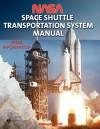 NASA Space Shuttle Transportation System Manual - NASA, Rockwell International