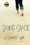 Saving Gracie - Terry Lee