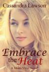 Embrace the Heat - Cassandra Lawson