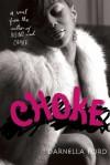 Choke - Darnella Ford