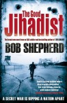 The Good Jihadist. Bob Shepherd with M.P. Sabga - Bob Shepherd