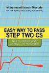Easy Way to Pass Step Two CS: Tutor's Practical Guide for Step 2 CS Preparation - Muhammad Mustafa