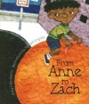 From Anne to Zach - Mary Jane Martin, Michael Grejniec