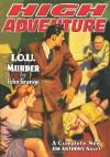 High Adventure #122 - John Grange, Dale Boyd, Walton Grey, Ralph Carle, T.V. Faulkner, William Byron Mowery, John P. Gunnison, H.J. Ward