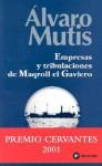 Empresas y Tribulaciones de Maqroll el Gaviero - Álvaro Mutis