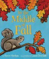 In the Middle of Fall - Kevin Henkes, Laura Dronzek