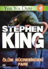 Yeşil Yol Dizisi 2: Ölüm Hücresindeki Fare - Stephen King