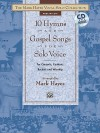 10 Hymns and Gospel Songs: Medium Low Voice (Book & CD) (The Mark Hayes Vocal Solo Collection) - Mark Hayes