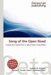 Song of the Open Road - Lambert M. Surhone, Mariam T. Tennoe, Susan F. Henssonow