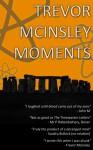 Trevor Mcinsley Moments - Trevor Mcinsley