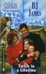 Twice in a Lifetime - B.J. James