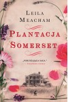 Plantacja Somerset - Meacham Leila