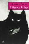 Il signore dei lupi - Alexandre Dumas