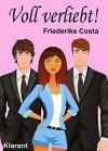 Voll verliebt! Liebesroman - Friederike Costa, Angeline Bauer