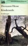 Kinderseele. Erzählungen (Taschenbibliothek der Weltliteratur) - Hermann Hesse