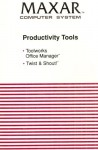 Maxar Computer System: Productivity Tools - Toolworks Office Manager and Twist & Shout! - Microsoft Corporation