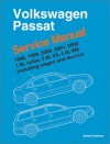 Volkswagen Passat, 1998, 1999, 2000, 2001, 2002: Service Manual, 1.8L Turbo, 2.8L V6, 4.0L W8; including Wagon and 4-Motion - Bentley Publishers
