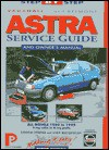 Astra & Belmont: Service Guide & Owner's Manual - Lindsay Porter, Chilton Book Co, Andy Macquillan
