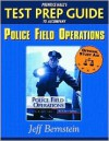 Prentice Hall's Test Prep Guide to Accompany Police Field Operations - Jeff Bernstein