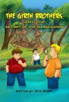 The Girth Brothers and the Secret of the Marshlands - Rick Berry, Jim Brocker, Katrina Joyner