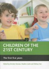 Children of the 21st century (Volume 2): The first five years - Kirstine Hansen, Heather Joshi, Shirley Dex