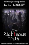 The Righteous Path - E.L. Lindley