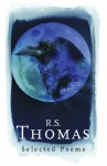 R.S. Thomas: Selected Poems - R.S. Thomas