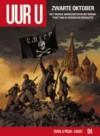 Zwarte Oktober (Uur U, #4) - Fred Duval, Florent Calvez, Jean-Pierre Pécau