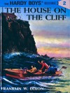 The House on the Cliff (Hardy Boys, #2) - Franklin W. Dixon