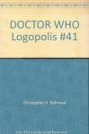 DOCTOR WHO Logopolis #41 - Christopher H. Bidmead