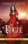 The Rogue: Rogues & Gentlemen Book 1 (Rogues and Gentlemen) - Emma V Leech, Gemma Fisk