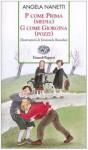 P come Prima (media) G come Giorgina (Pozzi) - Angela Nanetti, Emanuela Bussolati