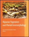 Riparian Vegetation And Fluvial Geomorphology - Sean J. Bennett, Andrew Simon