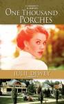 One Thousand Porches - Julie Dewey