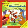 Winnie the Pooh: Picnic Time (My First Colorforms Book) - Ann Braybrooks