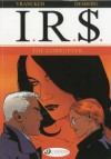 The Corrupter: I.R.$. Vol. 4 - Stephen Desberg, Bernard Vranken