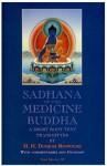 Sadhana of the Medicine Buddha: A Short Root Text - Dudjom Rinpoche