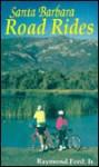 Santa Barbara Road Rides - Raymond Ford