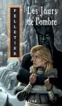 Les jours de l'ombre - Francine Pelletier