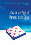Industrial and Applied Mathematics in China - Tatsien Li, Pingwen Zhang