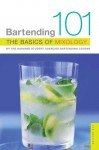 Bartending 101: The Basics of Mixology, 4th Edition - Harvard Student Agencies, Inc., Harvard Student Agencies, Inc.