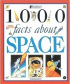 1000 Facts About Space - Pam Beasant