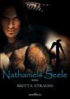 Nathaniels Seele - Britta Strauß
