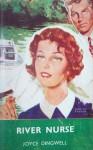 River Nurse - Joyce Dingwell