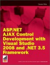 ASP.Net Ajax Control Development with Visual Studio 2008 and .Net 3.5 Framework - Damien White