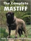 The Complete Mastiff - Ringpress Books, David Baxter