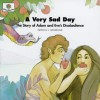 A Very Sad Day: The Story of Adam and Eve's Disobedience (God Loves Me, Bk 5) (God Loves Me, Bk 5) - Patricia L. Nederveld, Cathy Ann Johnson