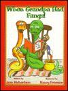 When Grandpa Had Fangs - Jean Richardson, Nancy G. Peterson, Nancy Garnett Peterson